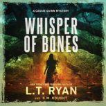 Whisper of Bones, L. T. Ryan/K.M. Rought