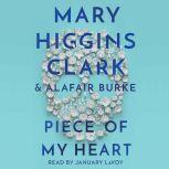 Piece of My Heart, Mary Higgins Clark