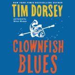 Clownfish Blues, Tim Dorsey