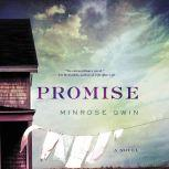 Promise, Minrose Gwin