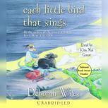 Each Little Bird That Sings, Deborah Wiles