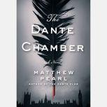The Dante Chamber, Matthew Pearl