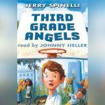 Third Grade Angels, Jerry Spinelli