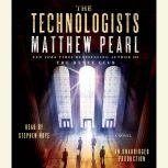 The Technologists, Matthew Pearl