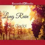 The Long Rain, Peter Gadol