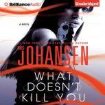 What Doesn't Kill You, Iris Johansen