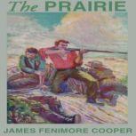 The Prairie, James Fenimore Cooper