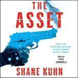 The Asset, Shane Kuhn