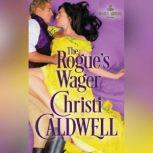 The Rogue's Wager, Christi Caldwell