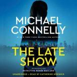 The Late Show, Michael Connelly