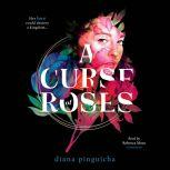 A Curse of Roses, Diana Pinguicha