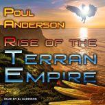 Rise of the Terran Empire, Poul Anderson