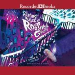 Eleanor, Alice, and the Roosevelt Ghosts, Dianne K. Salerni