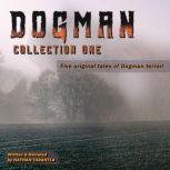 Dogman, Collection One True Tales of Dogman Terror!, Nathan Tarantla
