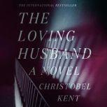 The Loving Husband, Christobel Kent