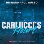 Carluccis Heart, Richard Paul Russo