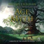 Age of Myth, Michael J. Sullivan