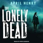 The Lonely Dead, April Henry