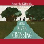 Stone River Crossing, Tim Tingle