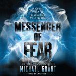 Messenger of Fear, Michael Grant
