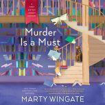 Murder Is a Must, Marty Wingate
