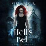 Hell's Bell, Keri Arthur