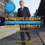 Winners Dream A Journey from Corner Store to Corner Office, Bill McDermott