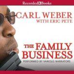 The Family Business, Carl Weber