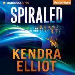 Spiraled, Kendra Elliot