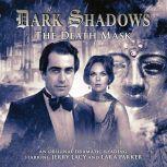 Dark Shadows - The Death Mask, Mark Thomas Passmore