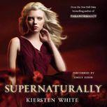 Supernaturally, Kiersten White