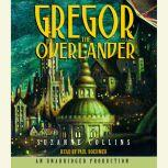 The Underland Chronicles Book One: Gregor the Overlander, Suzanne Collins