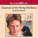 Castaways of the Flying Dutchman, Brian Jacques