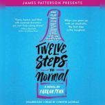 Twelve Steps to Normal, Farrah Penn