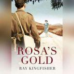 Rosa's Gold, Ray Kingfisher