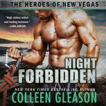 Night Forbidden The Heroes of New Vegas Book 5