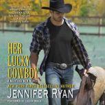 Her Lucky Cowboy A Montana Men Novel, Jennifer Ryan