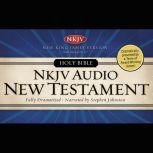 Dramatized Audio Bible - New King James Version, NKJV: New Testament MP3 Download, Thomas Nelson