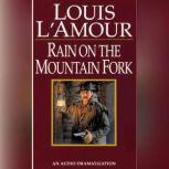 A Ranger Rides to Town/Rain on the Mountain Fork/Down Sonora Way, Louis L'Amour