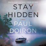 Stay Hidden, Paul Doiron