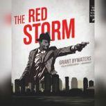 The Red Storm, Grant Bywaters