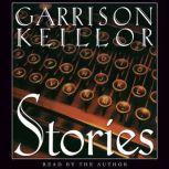 Stories An Audio Collection, Garrison Keillor