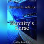 Hannity's Curse, Howard E. Adkins