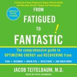 From Fatigued to Fantastic! Fourth Edition, M. D. Teitelbaum