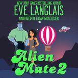 Alien Mate 2, Eve Langlais