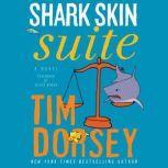Shark Skin Suite, Tim Dorsey