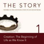 The Story Audio Bible - New International Version, NIV: Chapter 01 - Creation: The Beginning of Life as We Know It, Zondervan