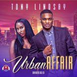 Urban Affair, Tony Lindsay
