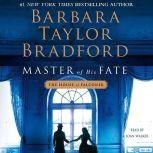 Master of His Fate, Barbara Taylor Bradford