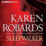 Sleepwalker, Karen Robards